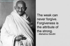 ghandi-quote-on-forgiveness[1]